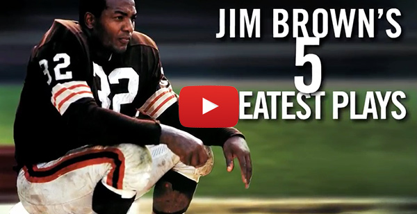 Jim Brown's 5 Greatest Plays